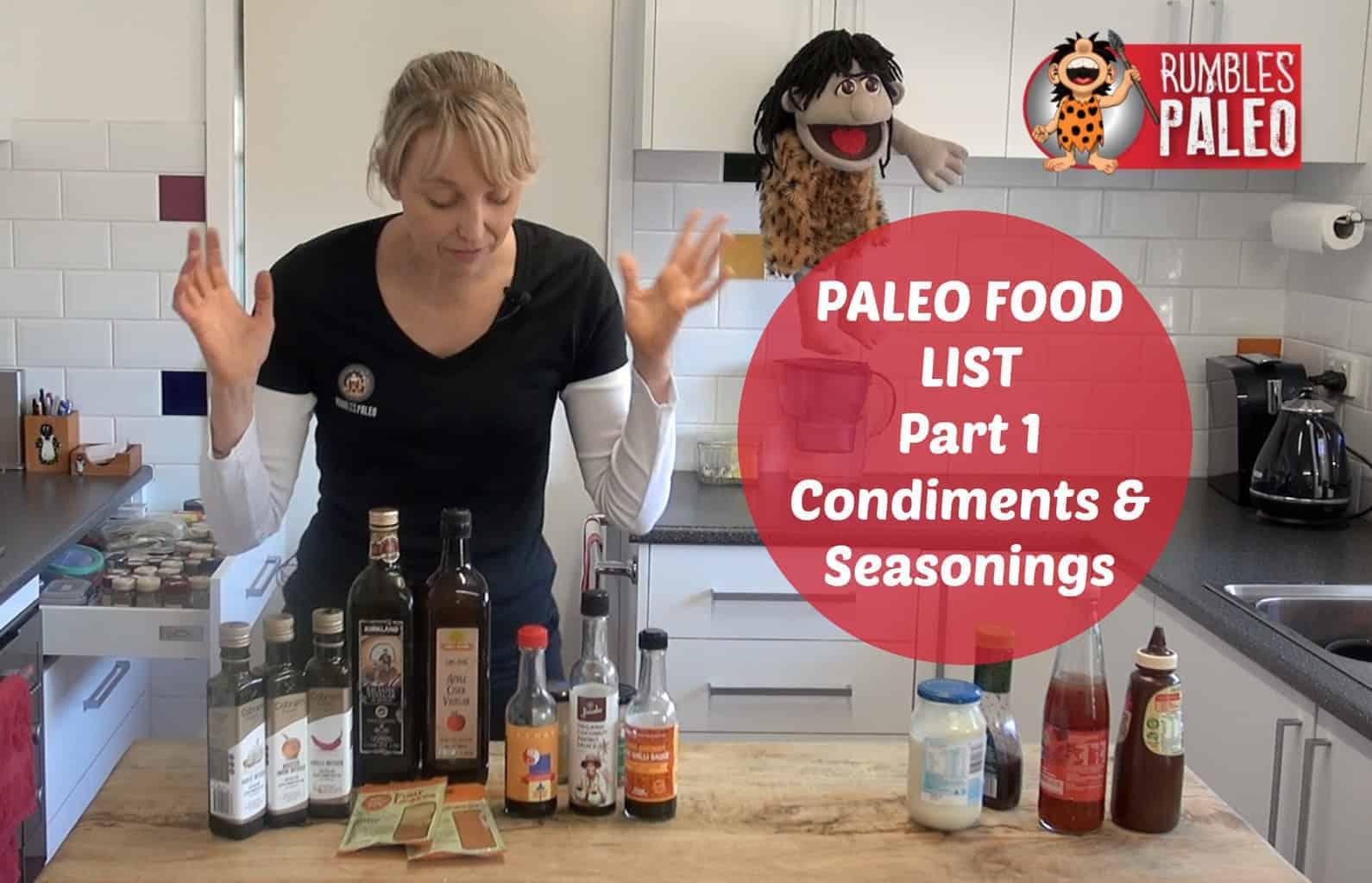 Part 1 - paleo diet food list - condiments:seasonings rumbles paleo sauces