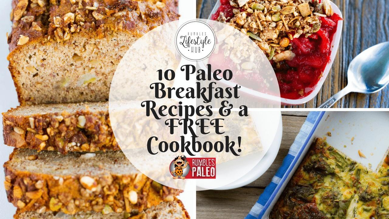 paleo breakfast rumbles paleo healthy eating healthy recipes